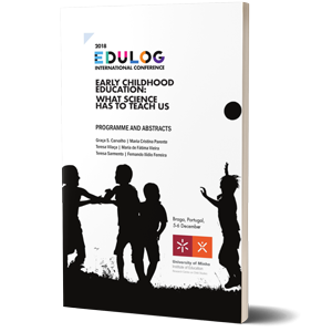 2018 EDULOG International Conference. Early Childhood Education: What Science Has to Teach Us
